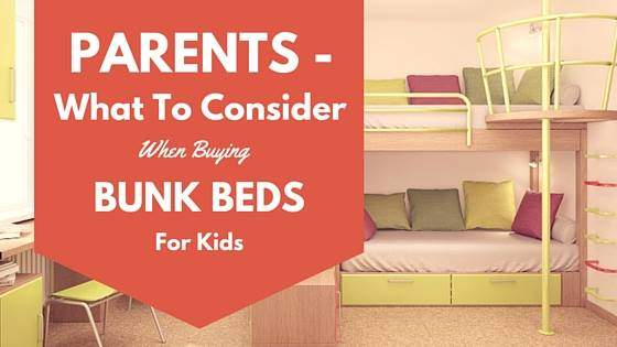 What to Consider when Buying Bunk Beds